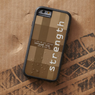 Christian iPhone case: Him who gives me Strength Tough Xtreme iPhone 6 Case