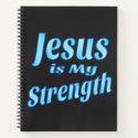 Christian Jesus Is My Strength 8.5 x 11 Notebook
