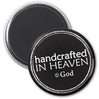 Christian magnet: Handcrafted in Heaven 2 Inch Round Magnet