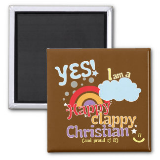 Christian magnet: Happy Clappy Christian 2 Inch Square Magnet