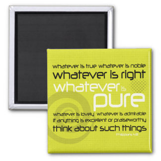 Christian magnet: Whatever is Pure 2 Inch Square Magnet