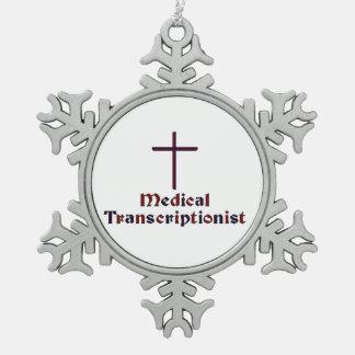 Christian Medical Transcriptionist - Cross 2 Snowflake Pewter Christmas Ornament