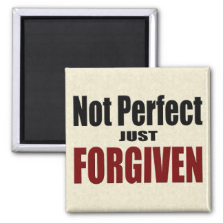 "Christian ""Not Perfect Just FORGIVEN"" Fridge Magnet"
