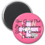 """Christian Nurse Gifts """"God Could Not Be Everywhere 2 Inch Round Magnet"""