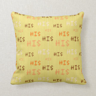 "Christian Prophetic Worship ""HIS"" Throw Pillow"