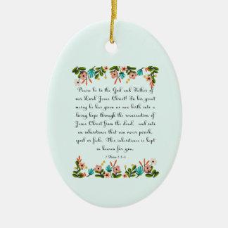 Christian Quote Art - 1 Peter 1:3-4 Ceramic Ornament