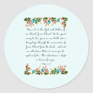 Christian Quote Art - 1 Peter 1:3-4 Classic Round Sticker