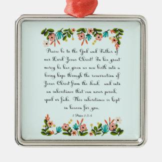 Christian Quote Art - 1 Peter 1:3-4 Metal Ornament
