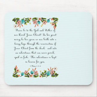 Christian Quote Art - 1 Peter 1:3-4 Mouse Pad