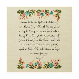 Christian Quote Art - 1 Peter 1:3-4 Wood Print