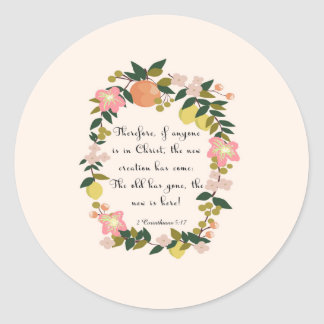 Christian Quote Art - 2 Corinthians 5:17 Classic Round Sticker