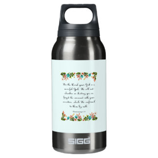 Christian Quote Art - Deuteronomy 4:31 Insulated Water Bottle