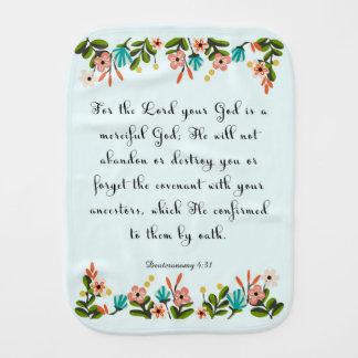 Christian Quote Art - Deuteronomy 4:31 Baby Burp Cloth