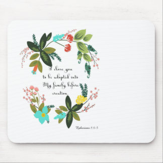 Christian Quote Art - Ephesians 1:4-5 Mouse Pad