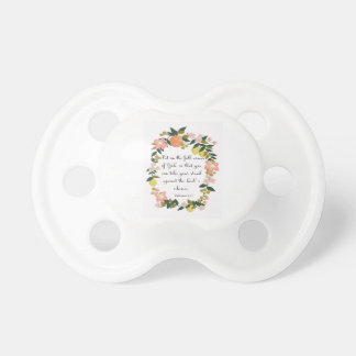 Christian Quote Art - Ephesians 6:11 Pacifier