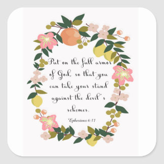 Christian Quote Art - Ephesians 6:11 Square Sticker