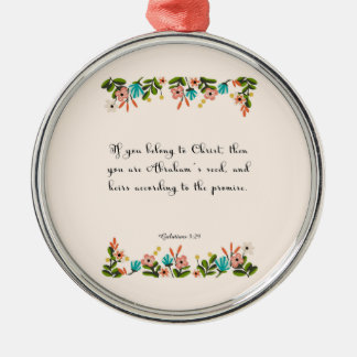 Christian Quote Art - Galatians 3:29 Metal Ornament