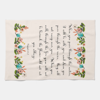 Christian Quote Art - Isaiah 43:2 Towels