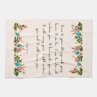 Christian Quote Art - Isaiah 46:4 Hand Towels