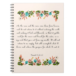 Christian Quote Art - Isaiah 55:10-11 Spiral Notebooks