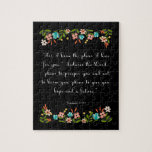 """Christian Quote Art - Jeremiah 29:11 Jigsaw Puzzle<br><div class=""""desc"""">Beautiful encouraging bible verse Christian art! Perfect for any occasion.</div>"""
