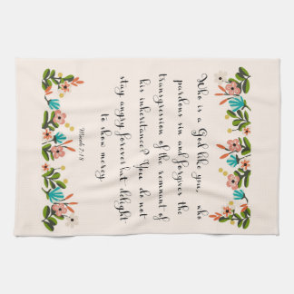 Christian Quote Art  - Micah 7:18 Kitchen Towels