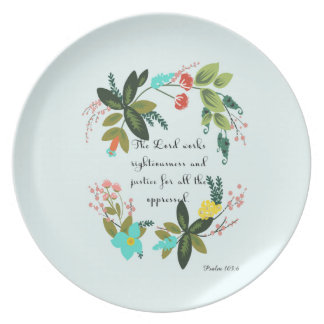 Christian Quote Art - Psalm 103:6 Melamine Plate