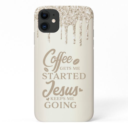 Christian Quote Dripping Glitter Tan Script iPhone 11 Case