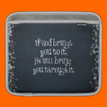 Christian Quote: If God brings you to it Sleeves For iPads