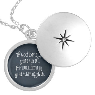 Christian Quote: If God brings you to it Silver Plated Necklace