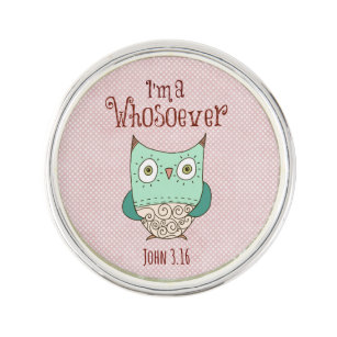 Christian Quote: Iu0027m A Whosoever With Owl Lapel Pin