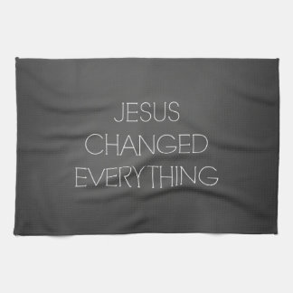 Christian Quote: Jesus Changed Everything Hand Towels