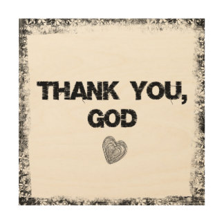 Christian Quote: Thank You God Wood Wall Decor