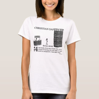 Christian Safety Tip #4 : Exod 20:8 T-Shirt