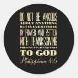 Christian Scriptural Bible - Philippians 4:6 Classic Round Sticker