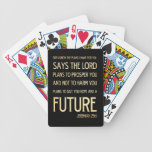 Christian Scriptural Bible Verse - Jeremiah 29:11 Bicycle Playing Cards