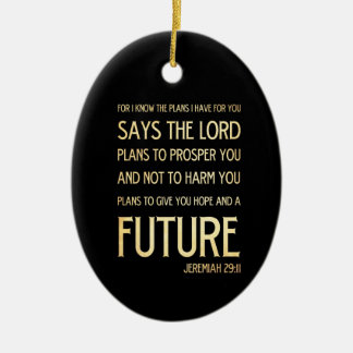 Christian Scriptural Bible Verse - Jeremiah 29:11 Ceramic Ornament