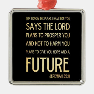 Christian Scriptural Bible Verse - Jeremiah 29:11 Metal Ornament