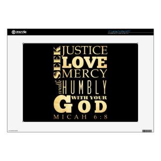 "Christian Scriptural Bible Verse - Micah 6:8 15"" Laptop Skins"