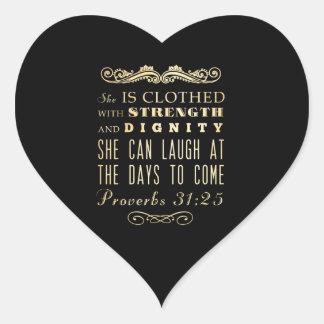 Christian Scriptural Bible Verse - Proverbs 31:25 Heart Sticker