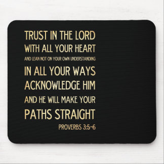 Christian Scriptural Bible Verse - Proverbs 3:5-6 Mouse Pad