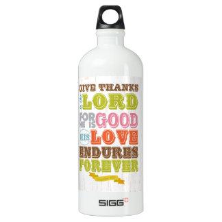 Christian Scriptural Bible Verse - Psalm 107:1 Aluminum Water Bottle