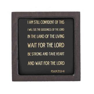Christian Scriptural Bible Verse - Psalm 27:13-14 Keepsake Box