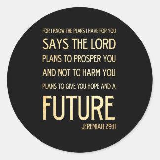 Christian Scripture Bible Verse Art Jeremiah 29:11 Classic Round Sticker