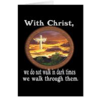 Christian scripture gift walking in troubled times card