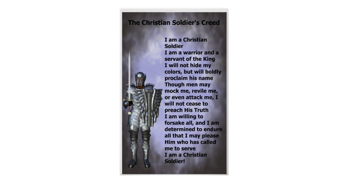 Christian Soldiers Creed Poster Zazzle