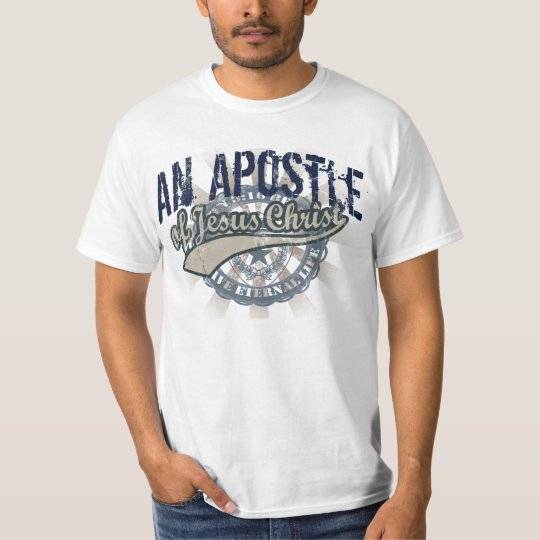 Christian T-Shirts, An Apostle of Jesus Christ T-Shirt