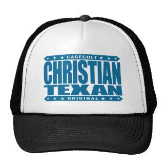 CHRISTIAN TEXAN - God Loves The Lone Star State Trucker Hat