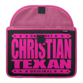 CHRISTIAN TEXAN - God Loves The Lone Star State Sleeve For MacBook Pro