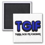 "Christian ""TGIF"" Thank God I'm Forgiven 2 Inch Square Magnet"